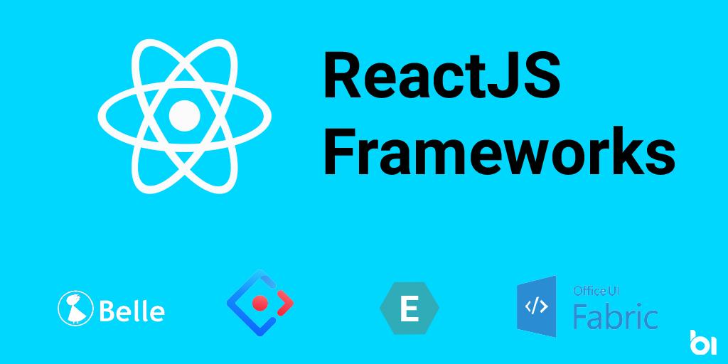 ReactJS Frameworks
