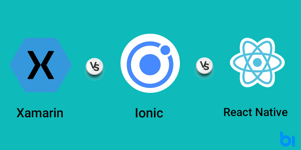 Xamarin, Ionic, and React Native