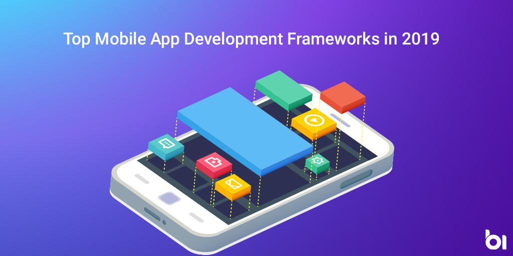 Top Mobile App Development Frameworks in 2019 -Binary