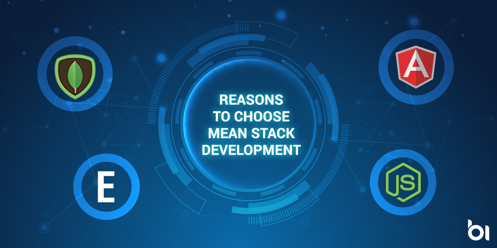 Reasons to choose MEAN Stack Development